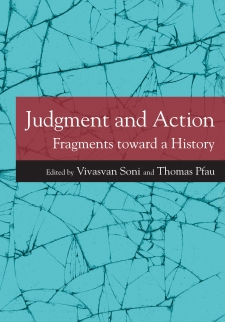 Judgment and Action: Fragments Toward a History