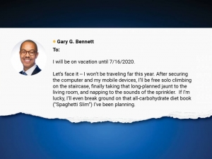 Snapshot of Gary Bennett starts his out of office emails with a humorous message.