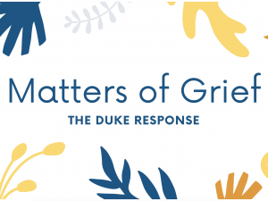Matters of Grief, the Duke Response Image