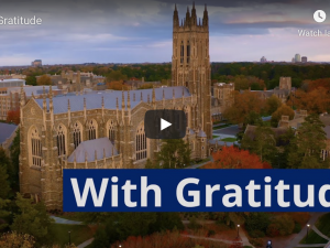 "Screenshot from Duke University ""With Gratitude"" video"