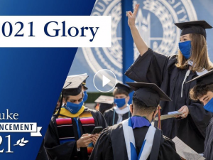 Duke Commencement 2021 Glory Video Screenshot