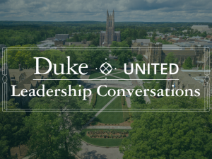 Graphic for Duke United Leadership Conversations