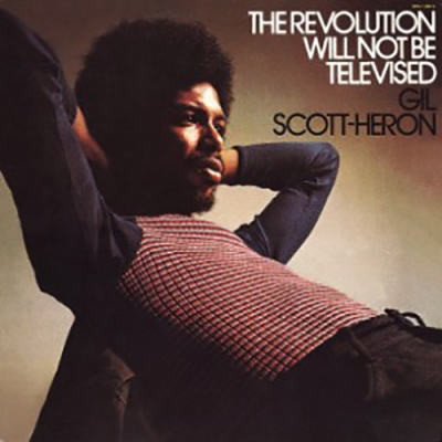 "Gil Scott-Heron's album cover for ""The Revolution Will Not Be Televised"""